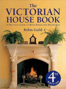 The Victorian House Book,