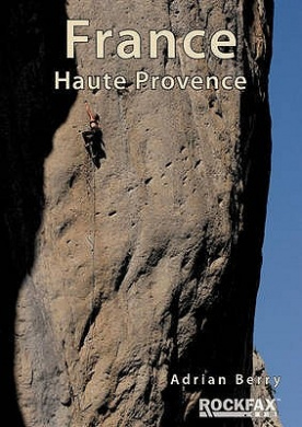 France Haute Provence (Rockfax Climbing Guide Series)