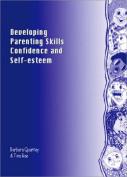 Developing Parenting Skills, Confidence and Self-Esteem