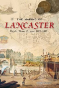 The Making of Lancaster