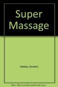 Super Massage