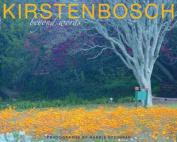 Kirstenbosch: Beyond words