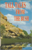 Tall Tales from the Bush