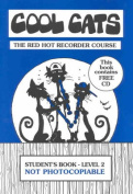 Cool Cats Red Hot Recorder Course Level 2