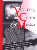 Youth, Crime and the Media