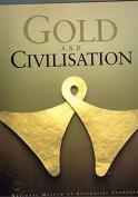 Gold and Civilisation