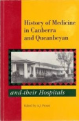 History of Medicine in Canberra and Queanbeyan and Their Hospitals