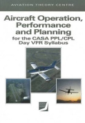 Aircraft Operation, Performance and Planning