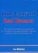 Blue Lanyard, Red Banner