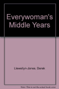 Everywoman's Middle Years