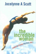 The Incredible Woman - Power and Sexual Politics
