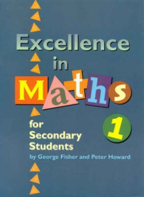 Excellence in Maths for Secondary Students: Book 1: Book 1