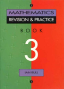 Mathematics Practice and Revision: Book 3