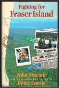 Fighting for Fraser Island