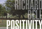 Richard Bell: Positivity