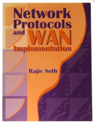 Network Protocols and Wide Area Network Implementation