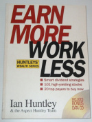 Earn More, Work Less