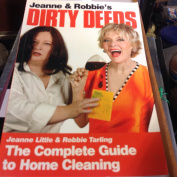 Jeanne and Robbie's Dirty Deeds