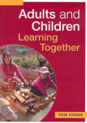 Adults and Children Learning Together