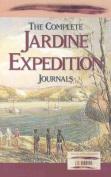The Complete Jardine Expedition Journals