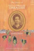 The Diary of Emily Caroline Creaghe, Explorer