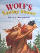 Wolf's Sunday Dinner