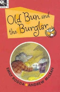 Old Bun and the Burglar (Squeak Street Series)