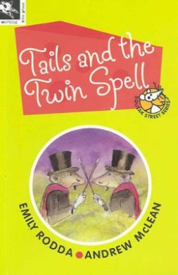 Tails and the Twin Spell (Squeak Street Series)