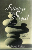 Stirrings of the Soul