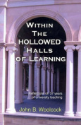 Within the Hollowed Halls of Learning