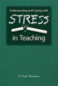 Understanding and Coping with Stress in Teaching