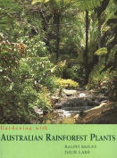 Gardening with Australian Rainforest Plants