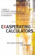 Exasperating Calculators