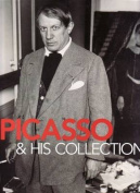 Picasso and His Collection