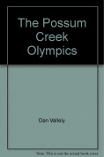 The Possum Creek Olympics