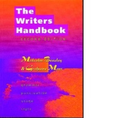 The Writers Handbook: Grammar and Usage for Writers and Editors