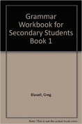 Grammar Workbook for Secondary Students Book 1