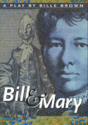 Bill and Mary: A Play