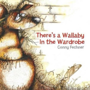 There's a Wallaby In the Wardrobe