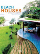 Beach Houses of South America