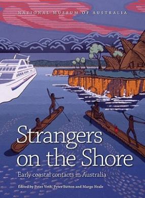 Strangers on the Shore: Early Coastal Contact in Australia