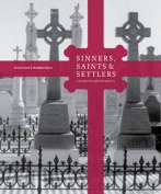 Sinners, Saints and Settlers