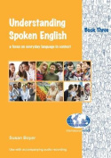 Understanding Spoken English 3