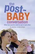 Post Baby Conversation