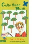 Colin Goes Bush