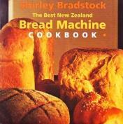 The Best New Zealand Bread Machine Cookbook