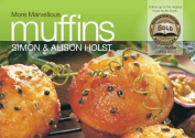 More Marvellous Muffins
