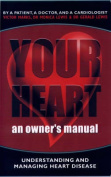 Your Heart - an Owner's Manual