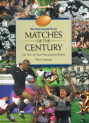 """""""New Zealand Herald"""" Matches of the Century / 100 Years of Great New Zealand Rugby"""