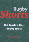 Rugby Shorts - the World's Best Rugby Trivia